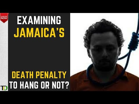 Examining Jamaica's DEATH PENALTY amidst calls for HANGING to RESUME to tackle the Country's Crime