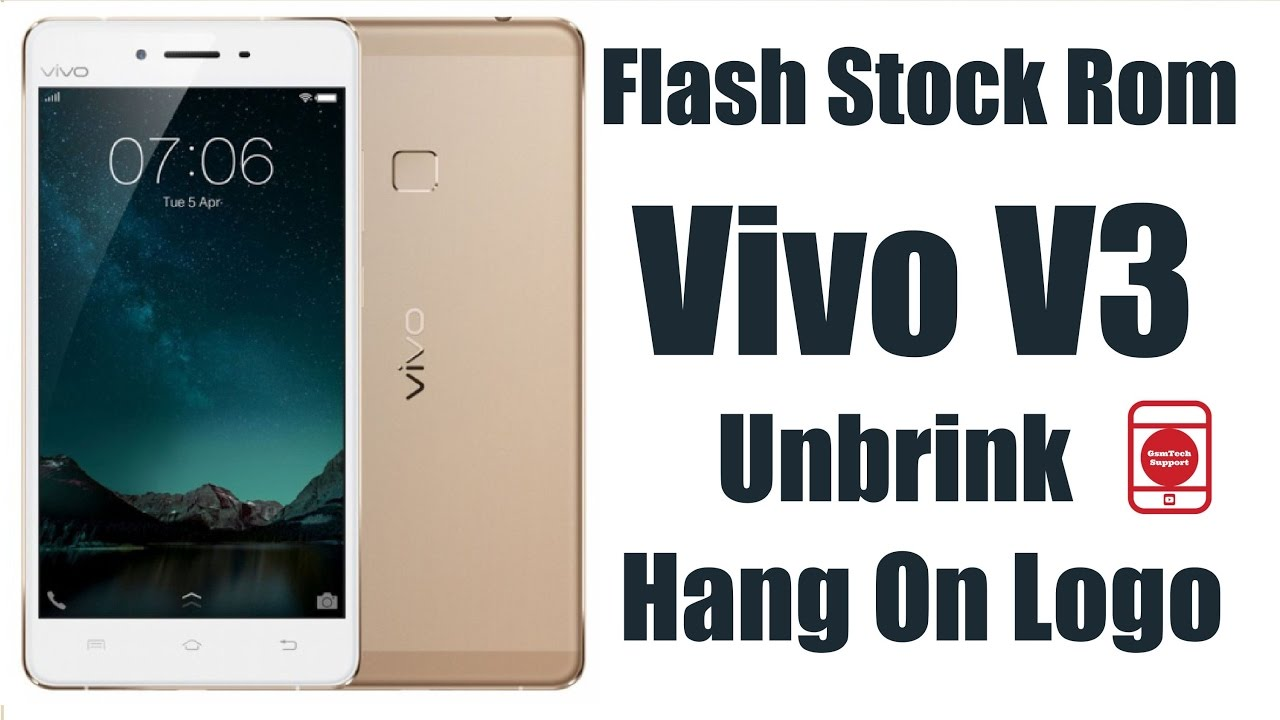 Flash Stock Rom Vivo V3 | Unbrink/Hang On Logo