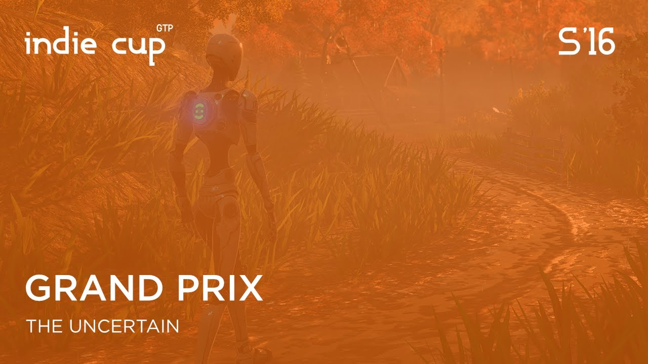The Uncertain — Grand Prix (Indie Cup S'16)