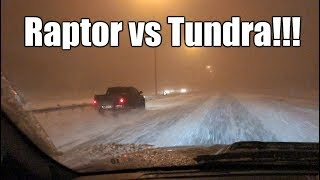 2018 Ford Raptor F-150 vs Toyota Tundra in a Snow Storm!!!
