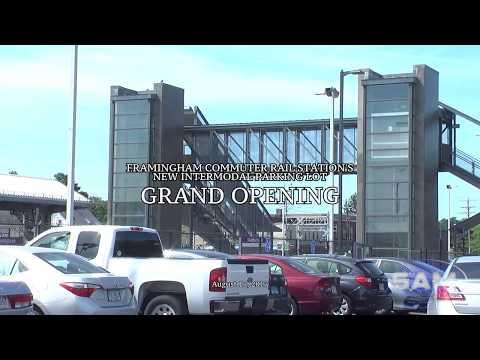 Framingham Commuter Rail Station's New Intermodal Parking Lot Grand Opening August 17, 2017