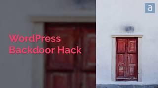 WordPress Backdoor Hack. How to locate and fix WordPress Backdoor.