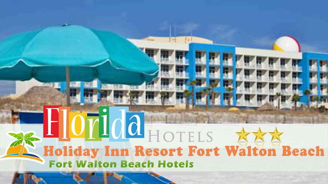 Holiday Inn Resort Fort Walton Beach Hotels Florida