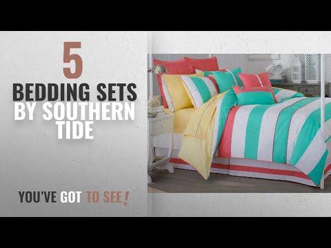 Top 10 Southern Tide Bedding Sets 2018: Southern Tide