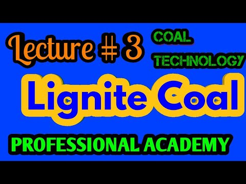 Lecture#3 lignite||Coal|| composition of lignite coal