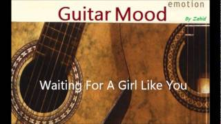 Guitar Mood - Waiting For A Girl Like You