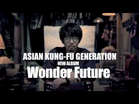 ASIAN KUNG-FU GENERATION 『Wonder Future』Teaser Spot