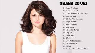 ... selena gomez greatest hits full album - best songs of full...