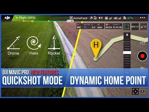 Quickshot Mode And Dynamic Home Point Update - DJI Mavic Pro New Features Explained