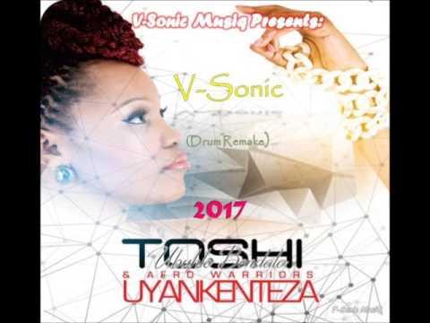Toshi feat Afro Warriors  Uyankenteza V-Sonic Drum Remake 2017