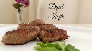 Ekmeksiz Diyet Köfte - Pratik Tarif / Yemek Tarifleri - Melis'in Mutfağı