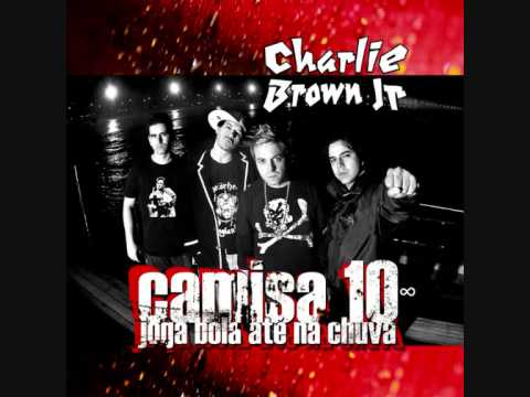 Dona do Meu Pensamento - Charlie Brown Jr
