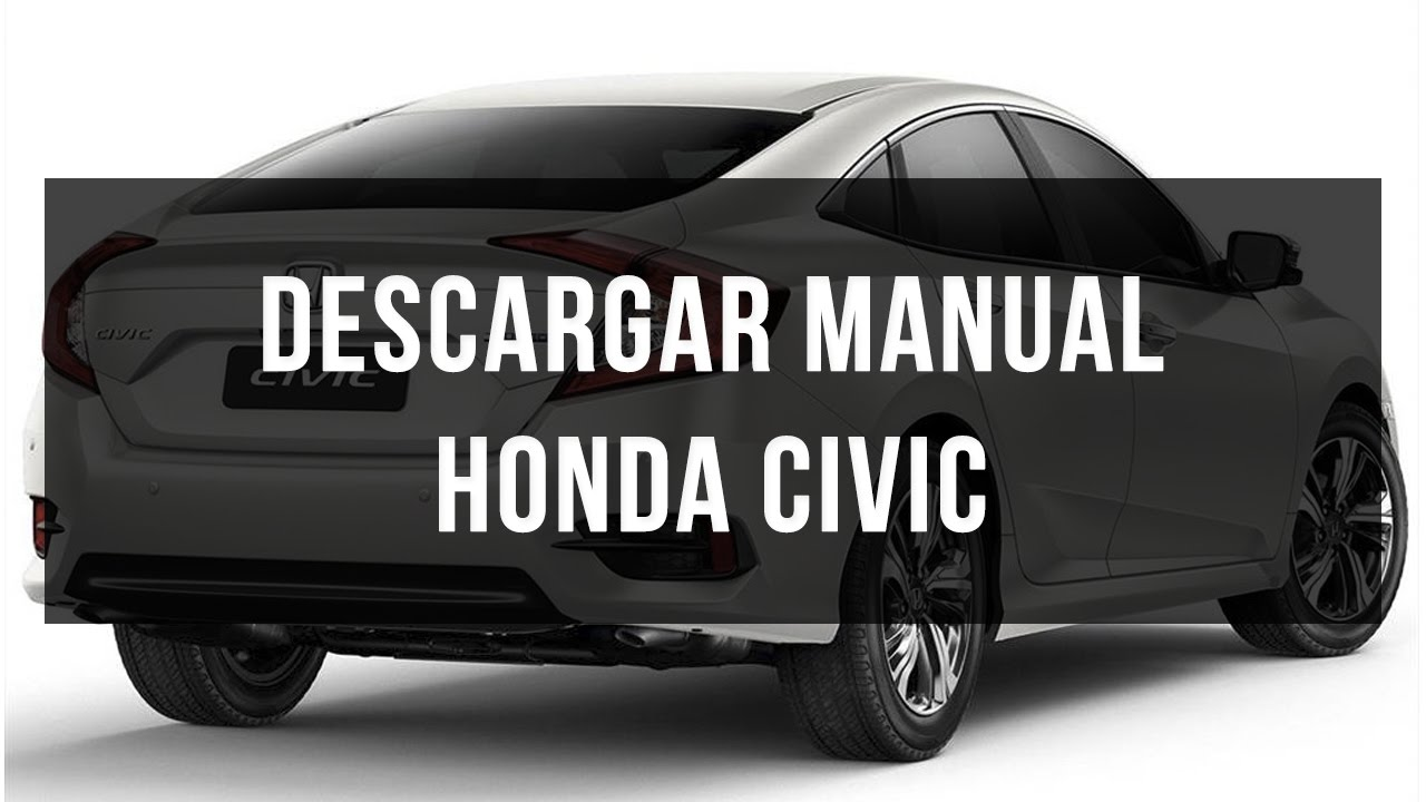 descargar manual honda civic gratis pdf youtube rh youtube com repair manual honda civic 2002 manual de honda civic 2002 en español
