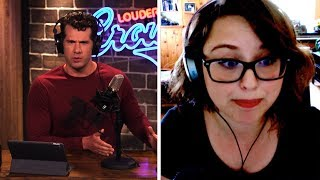 'LIBERALS HAVE NO LOYALTY!' (Laci Green Uncut) | Louder With Crowder