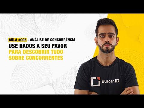 Aula #005 - Análise de concorrência - USE DADOS A SEU FAVOR PARA DESCOBRIR TUDO SOBRE CONCORRENTES