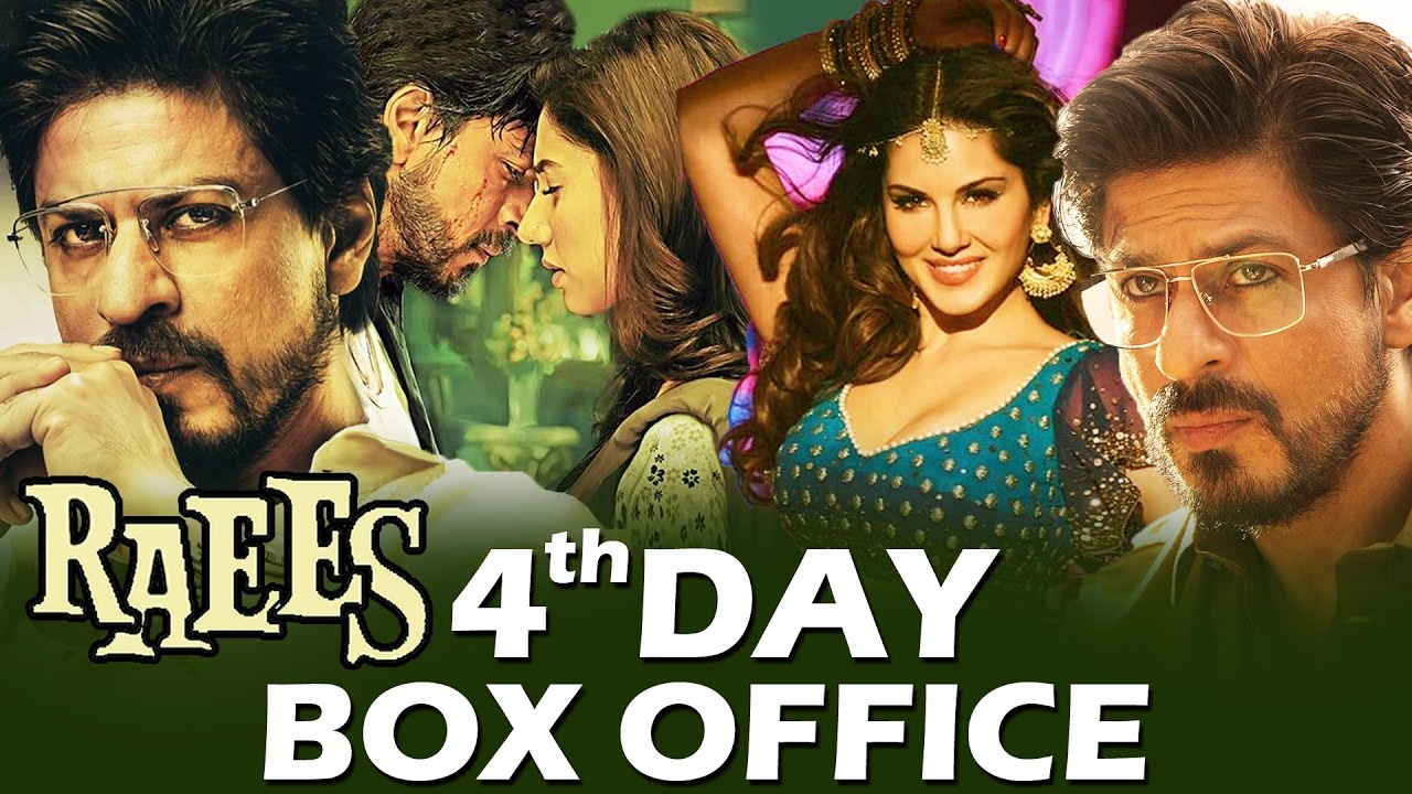 Raees 4th Day Box Office Collection
