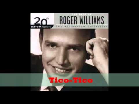 Roger  Williams -  Tico Tico