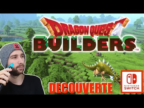 DRAGON QUEST BUILDERS SWITCH | DECOUVERTE GAMEPLAY 1ERE HEURE FR ! | NINTENDO SWITCH !