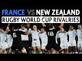 New Zealand v France | Rugby World Cup Rivalries