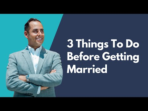 3 Things To Do Before Getting Married