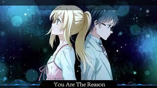 Nightcore - You Are The Reason (Female Version)