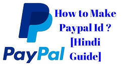How to Make Paypal Id ? [Hindi Guide]
