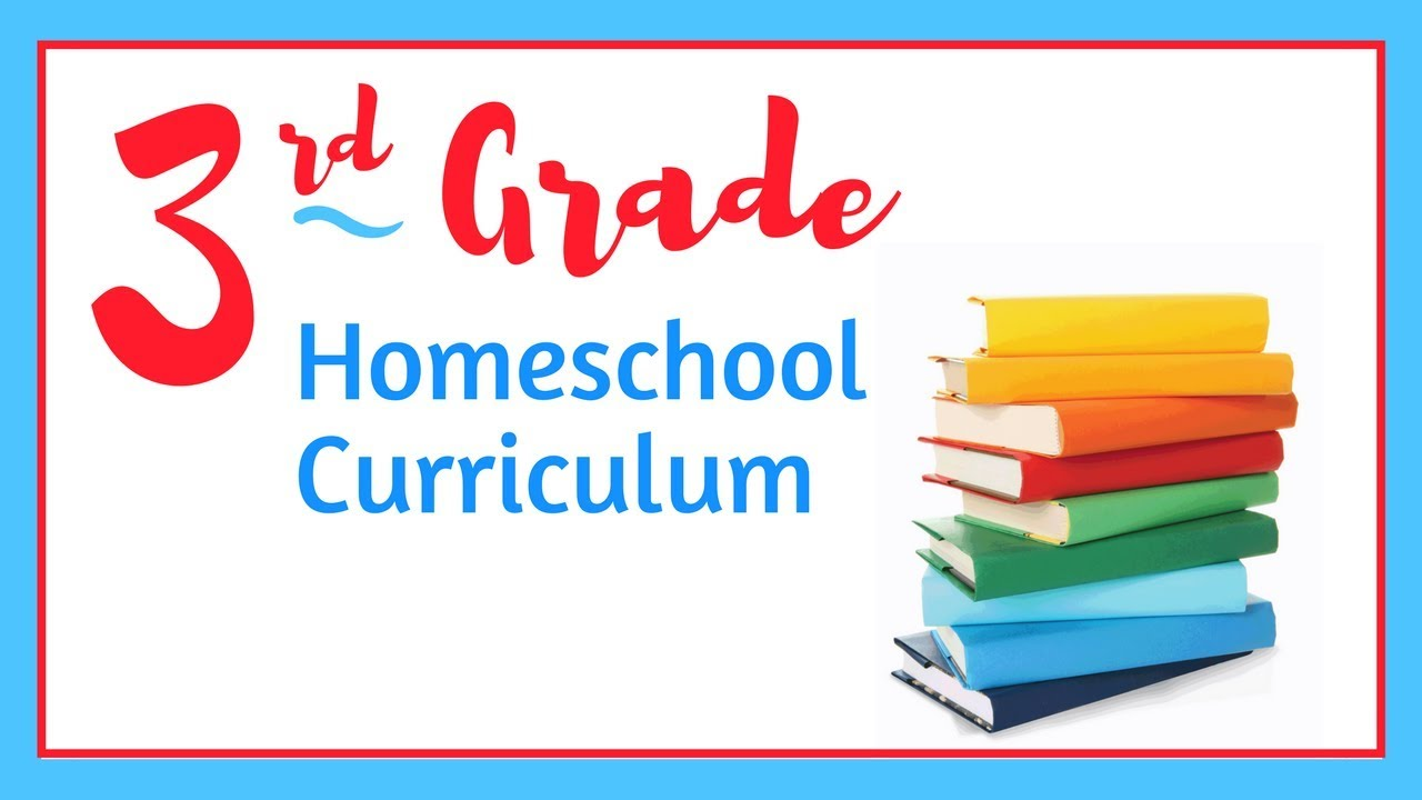 Third Grade Homeschool Curriculum Plans 2016 2017 Youtube