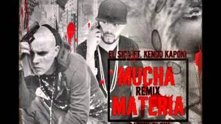 El Sica Ft. Kendo Kaponi Mucha Materia (Remix No Official)