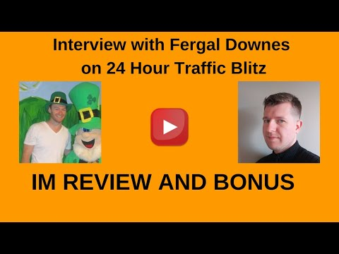 Interview with Fergal Downes on 24 Hour Traffic Blitz His Students Earned $1,869.78 in 30 Days!