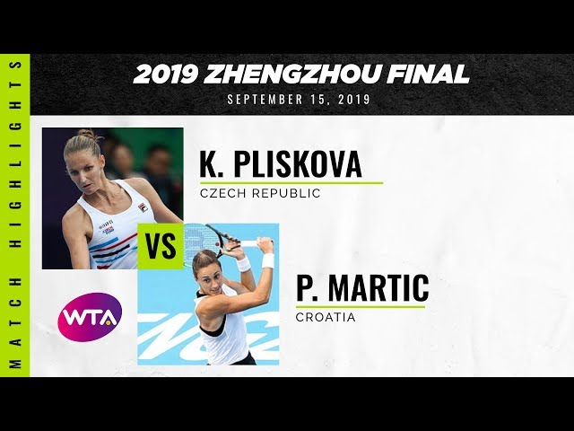 Karolina Pliskova vs. Petra Martic   2019 Zhengzhou Final   WTA Highlights