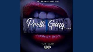 Pretti Gang (Freestyle)