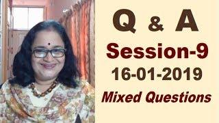 Q & A  Session -9(16-1-19)(Q details in description box)Q Of Live Session 6