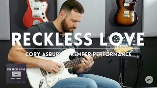 Reckless Love - Cory Asbury - Kemper Performance & Electric Guitar cover