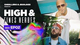 High & Fines Herbes : Épisode 2 - Saison 3