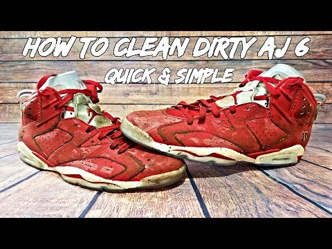 How To Clean Dirty AJ 6 Quick And Simple