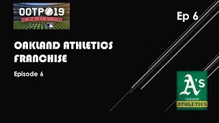 OOTP 19 - Oakland Athletics Franchise - Video #6
