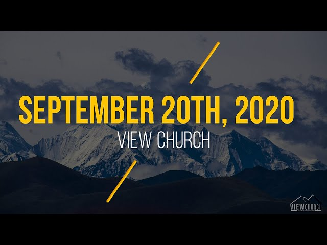 View Church Live Stream - September 20th