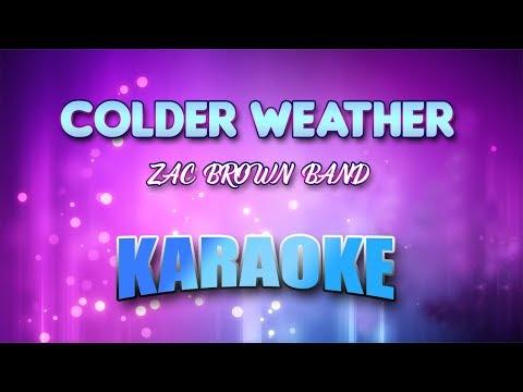 ZAC BROWN BAND - Colder Weather (Karaoke version with Lyrics)