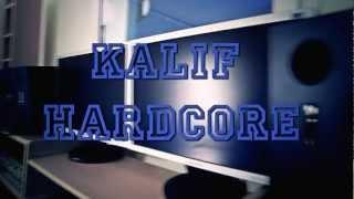 Kalif hardcore marseille la kalash Remix  feat ADIL / LAMOUCHE / KOFS / KEFEN / KENDY By E.F