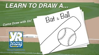 Teaching Kids How to Draw: How to Draw a Baseball Bat & Ball