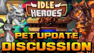 Idle Heroes - New Pet Update Discussion! (V1.11.4 / V1.9.5)