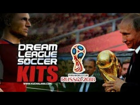 FIFA World Cup 2018 Russia - Dream League Soccer Kits