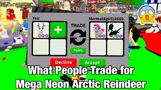 What People Trade for MEGA Neon Arctic Reindeer | Roblox AdoptMe!