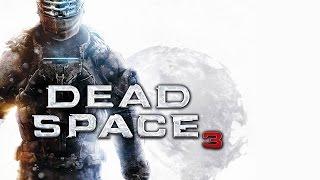 Dead Space 3 — Русский Трейлер (2015)