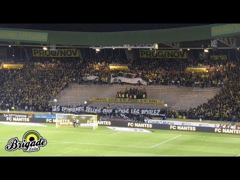 FCN - ASM (29/11/2017) - Brigade Loire - Supporters ≠ Criminels