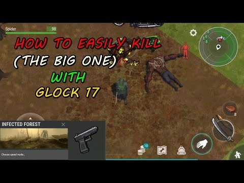 How To Easily Kill The Big One With Glock 17 Last Day on Earth: Survival