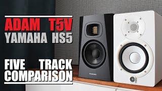 Adam Audio T5V vs Yamaha HS5  ||  5 Track Comparison