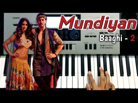 Mundiyan - Baaghi 2 | Piano Cover | Instrumental | Tiger Shroff | Disha Patani | Mundiyan tu bach ke