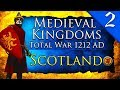OUTLAW KING! Medieval Kingdoms Total War 1212 AD: Scotland Campaign Gameplay #2