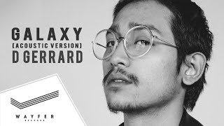D GERRARD - GALAXY (Acoustic) บิ๊ก X Factor feat. Kob【Lyric Video】